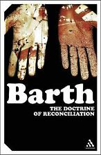 The Doctrine Of Reconciliation: Church Dogmatics (Continuum Impacts), Christiani