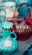 Country Living Guide to the Best Flea Markets: How to Find (and Bargain For) Ant