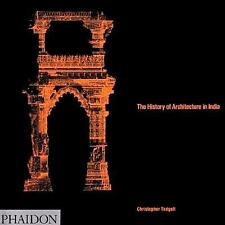 The History of Architecture in India by Christopher Tadgell FINE Paperback