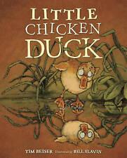 Little Chicken Duck, Bill Slavin, Tim Beiser, Excellent Book