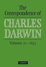The Correspondence of Charles Darwin: Volume 21, 1873-ExLibrary