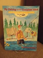 Fly Fishing for the Complete Idiot