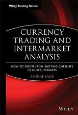 Wiley Trading Ser.: Currency Trading and Intermarket Analysis : How to Profit...