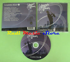 CD SOUNDS EVER GREEN BLUES 3 compilation 2007 LEE HOOKER MUDDY WATERS (C28)