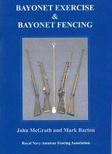 Bayonet Exercise and Bayonet Fencing Book