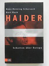 Hans Henning Scharsach Kurt Kuch Haider Schatten über Europa +