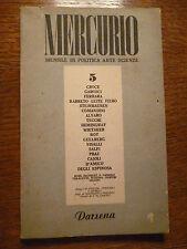 MERCURIO MENSILE DI POLITICA ARTE SCIENZE nr. 5 1945 OMICCIOLI GAVELLI BARTOLINI