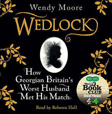 WEDLOCK: How Georgian Britain's Worst Husband Met His Match : WH1#B : AUDIO CD