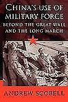 China's Use of Military Force: Beyond the Great Wall and the Long Marc-ExLibrary