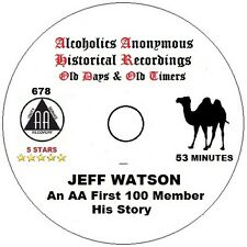 Alcoholics Anonymous AA 12 Step Speaker CD - Jeff Watson - 1 of the first 100