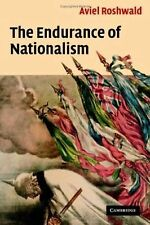 The Endurance of Nationalism : Ancient Roots and Modern Dilemmas by Aviel...