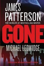 Michael Bennett: Gone by James Patterson and Michael Ledwidge (2014, Paperback)