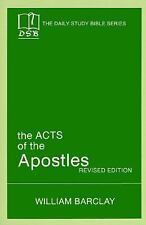 Daily Study Bible: The Acts of the Apostles Daily Study Bible: New Testament...