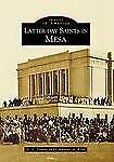 Latter-Day Saints In Mesa, AZ (IMG) (Images of America), D. L. Turner And Cather