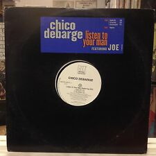 "NM 12""~CHICO DEBARGE~JOE~Listen To Your Man~[Radio~Long~Instr~"