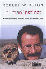 "Human Instinct, Winston, Robert, ""AS NEW"" Book"