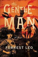 The Gentleman by Forrest Leo (2016, Hardcover)