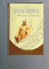 Seeking Happiness - Between Ignorance Enlightenment 7 Venerable Master Hsing Yun