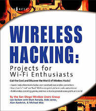 Wireless Hacking, Projects for Wi-Fi Enthusiasts