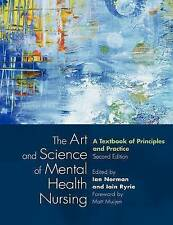 The Art and Science of Mental Health Nursing by Ian Norman Iain Ryrie