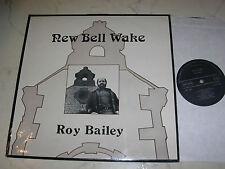 ROY BAILEY New Bell Wake UK ACORN LABEL 1976