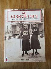 Nos glorieuses plus de cent ans de hockey féminin au Québec 2013 Women
