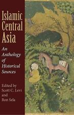 NEW - Islamic Central Asia: An Anthology of Historical Sources