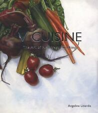NEW V Cuisine: The Art of New Vegan Cooking by Angeline Linardis Paperback Book
