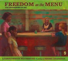 Freedom on the Menu : The Greensboro Sit-Ins by Carole Boston Weatherford...