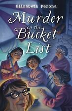 Murder on the Bucket List A Bucket List Mystery
