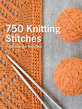 750 Knitting Stitches:The Ultimate Knit Stitch Bibleby Pavilion Books(Hardcover)