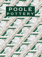 POOLE POTTERY (4th Edition). Carter & Company and their Successors 1873-2011