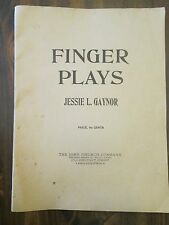 Finger Plays by Jessie L. Gaynor Piano Instruction 1915