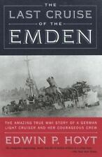 The Last Cruise of the Emden: The Amazing True WWI Story of a German-L-ExLibrary