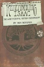 Remembering Isaac: The Wise and Joyful Potter of Niederbipp by Ben Behunin...