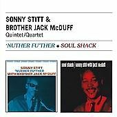 STITT, SONNY / BROTHER JACK...-Nuther Fu`ther + Soul Shack CD NEW
