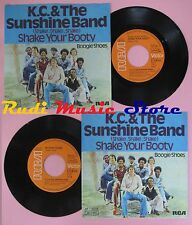 LP 45 7'' KC.& THE SUNSHINE BAND Shake your booty Boogie shoes no cd mc dvd