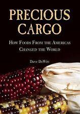 PRECIOUS CARGO - DAVE DEWITT (HARDCOVER) NEW