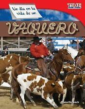 Un día en la vida de un vaquero (A Day in the Life of a Cowhand) (Time fo