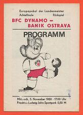 Orig.PRG   Cup der Landesmeister  80/81    BFC DYNAMO BERLIN - BANIK OSTRAVA 1/8