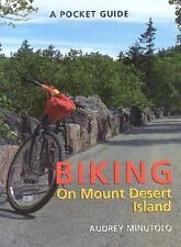 A Pocket Guide to Biking on Mount Desert Island, Minutolo, Audrey, Good Book