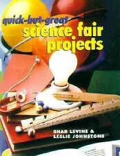Quick-but-Great Science Fair Projects by Johnstone, Levine Paperback Book school