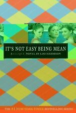 The Clique: It's Not Easy Being Mean No. 7 by Lisi Harrison (2007, Paperback,...