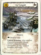 A Game of Thrones LCG - 1x Icy Catapult  #012 - The War of the Five Kings