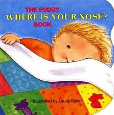 The Pudgy Where Is Your Nose? Book (Pudgy Board Book)