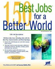 Jist Publishing - 150 Best Jobs For A Better Wor (2007) - Used - Trade Pape
