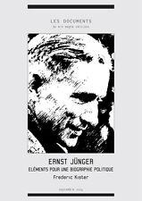 Frédéric Kister : Éléments pour une biographie politique d'Ernst Jünge