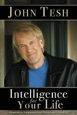 Intelligence for Your Life- Powerful Lessons, Personal Growth-John Tesh-Free Sh