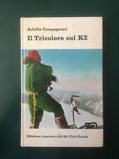 COMPAGNONI Il tricolore sul K2  1965 - firma dell'autore