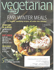 Vegetarian Times Magazine January/February 2014 Easy Winter Meals Soups
